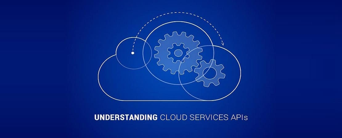 Understanding Cloud Services APIs