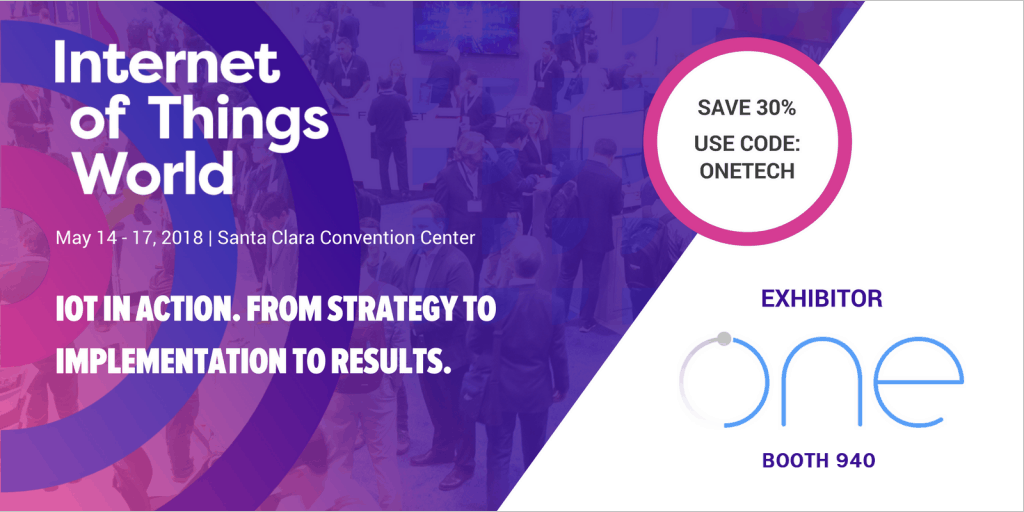 OneTech is attending IoT world 2018 Santa Clara