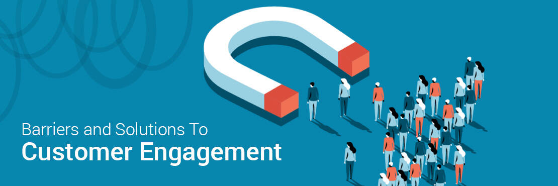 customer engagement-Barriers