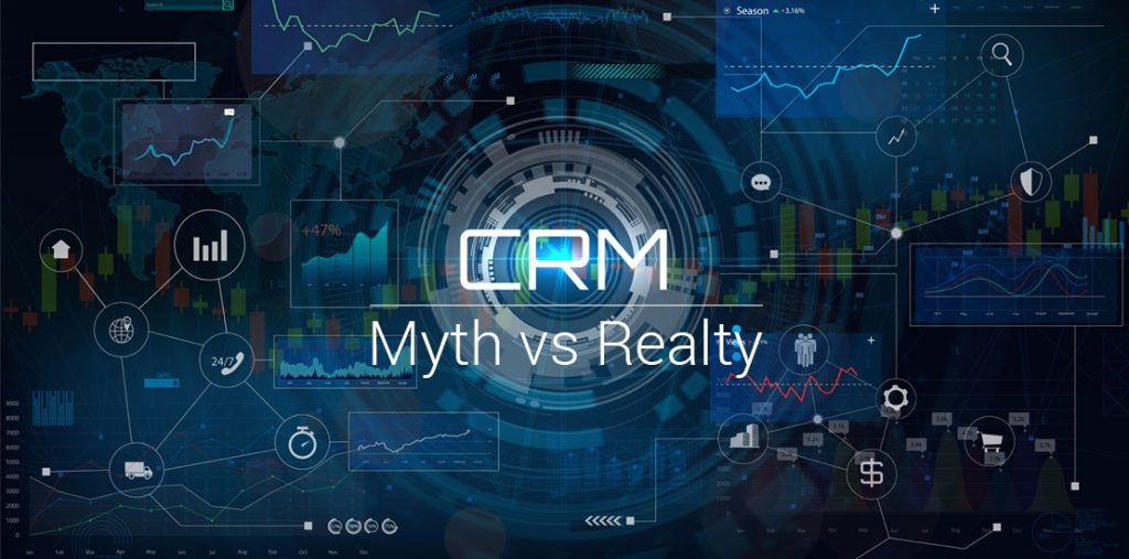 CRM Myths and Realities
