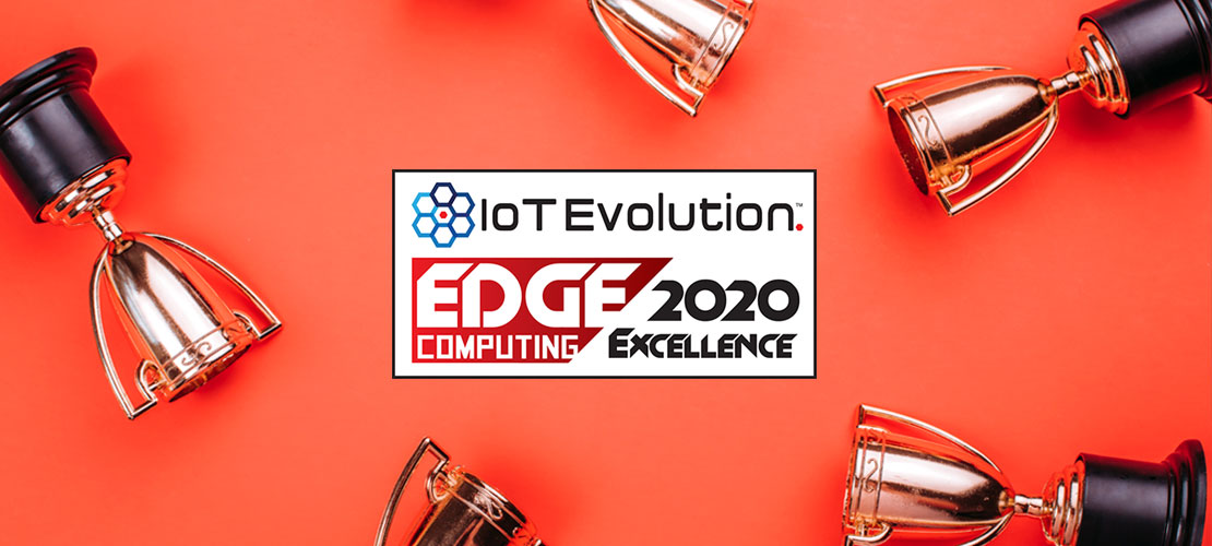 IoT Edge Computing Excellence Award Winner